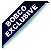 Exclusive at BobCo
